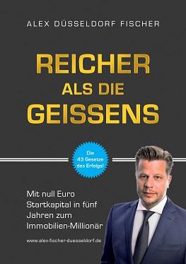 Reicher als die Geissens - Mit Null Euro Startkapital in fünf Jahren zum Immobilien-Millionär