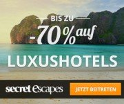 Secret Escapes – Luxushotels bis zu 70% billiger