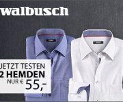 Walbusch: 2 Hemden für nur 55,- EUR